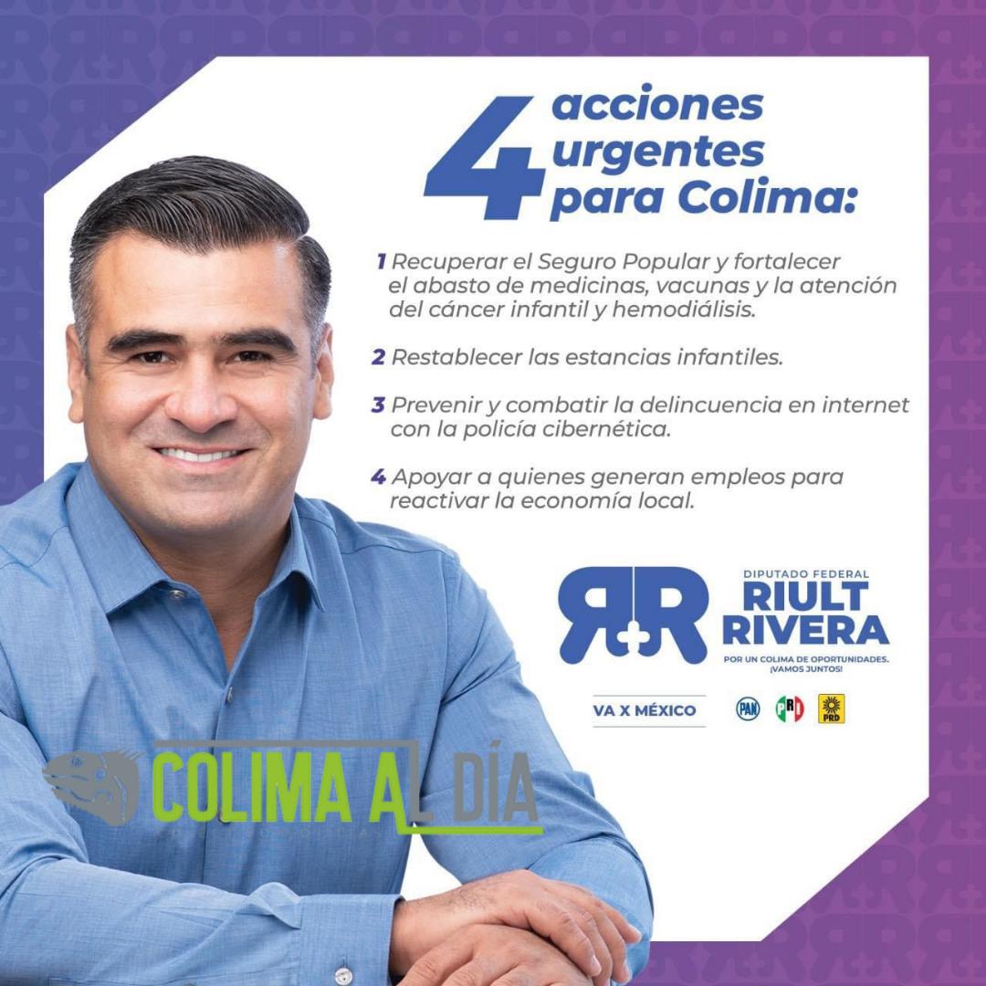 4 acciones urgentes para Colima: Riult Rivera
